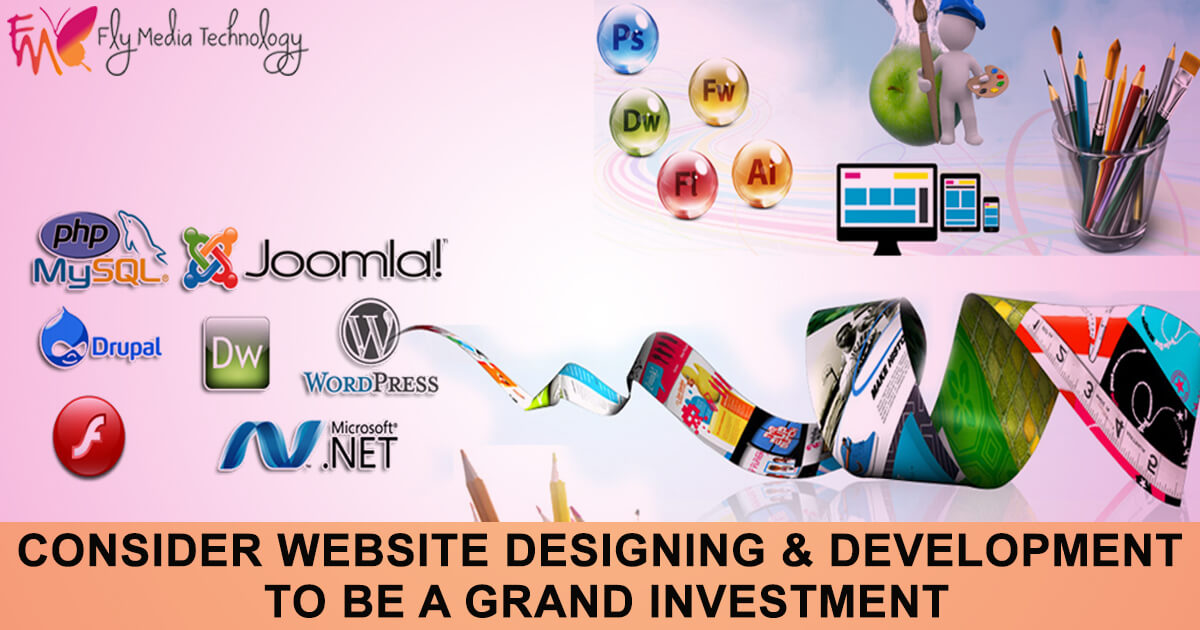 Consider Website Designing & Development to be a grand investment