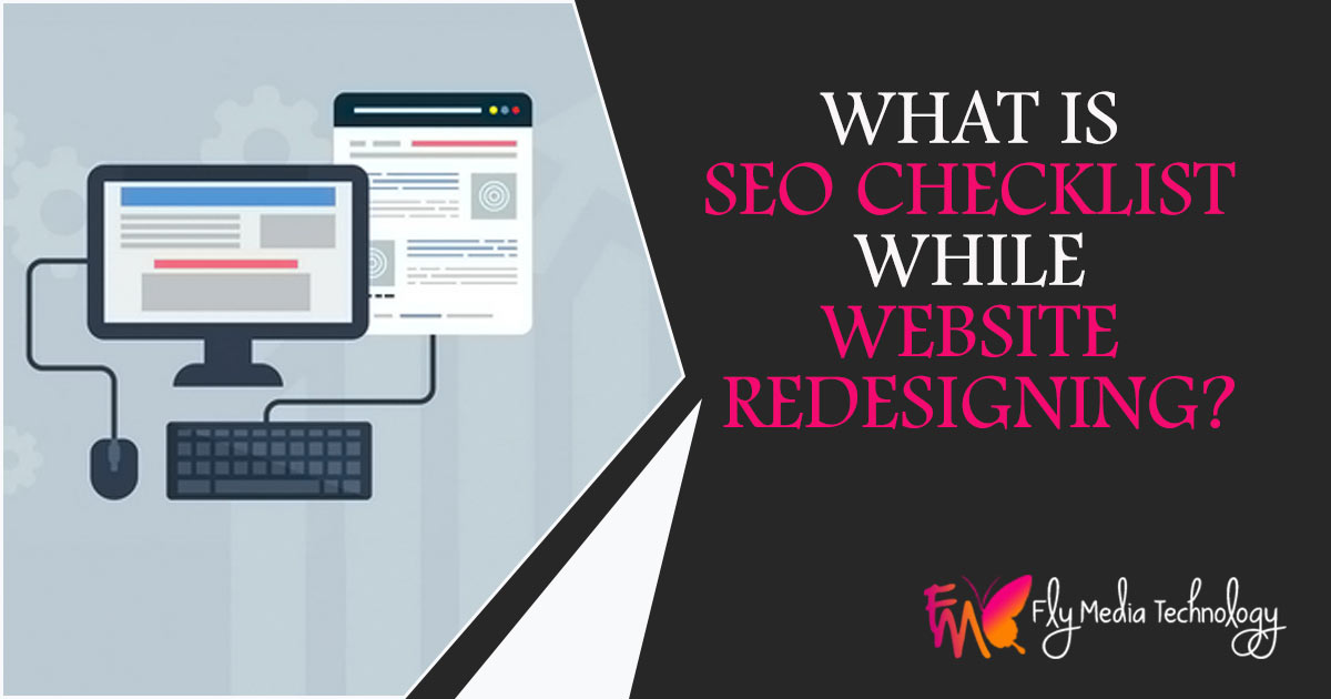 What is SEO Checklist while website redesigning?