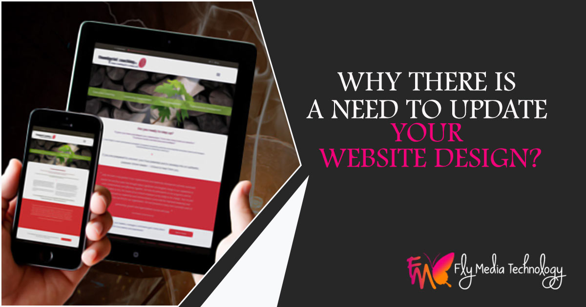Why there is a Need to Update Your Website Design?
