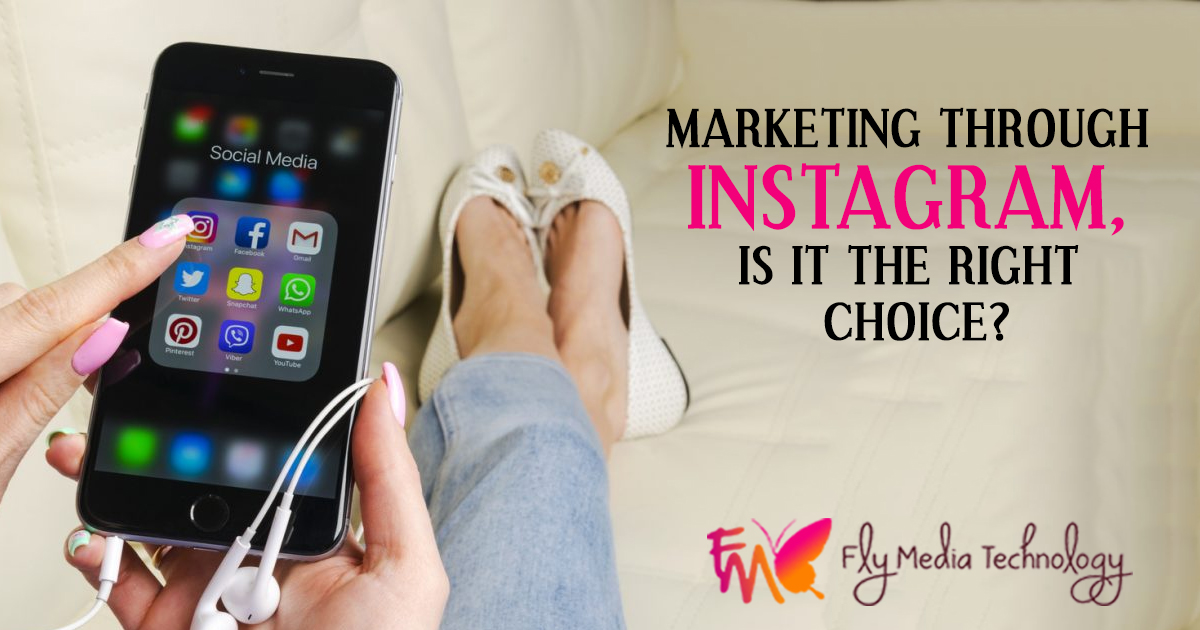 Marketing Through Instagram, Is It The Right Choice?