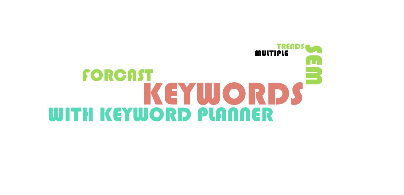 Keyword Planner Offers Future Forecasting And Current Trend for Keywords