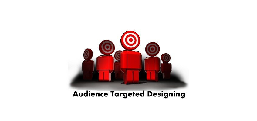 Targeted audience Design