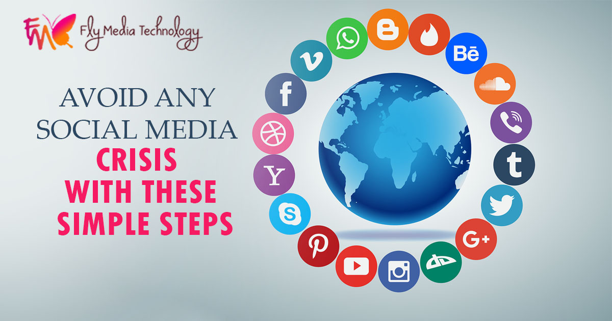 Avoid Any Social Media Crisis With These Simple Steps