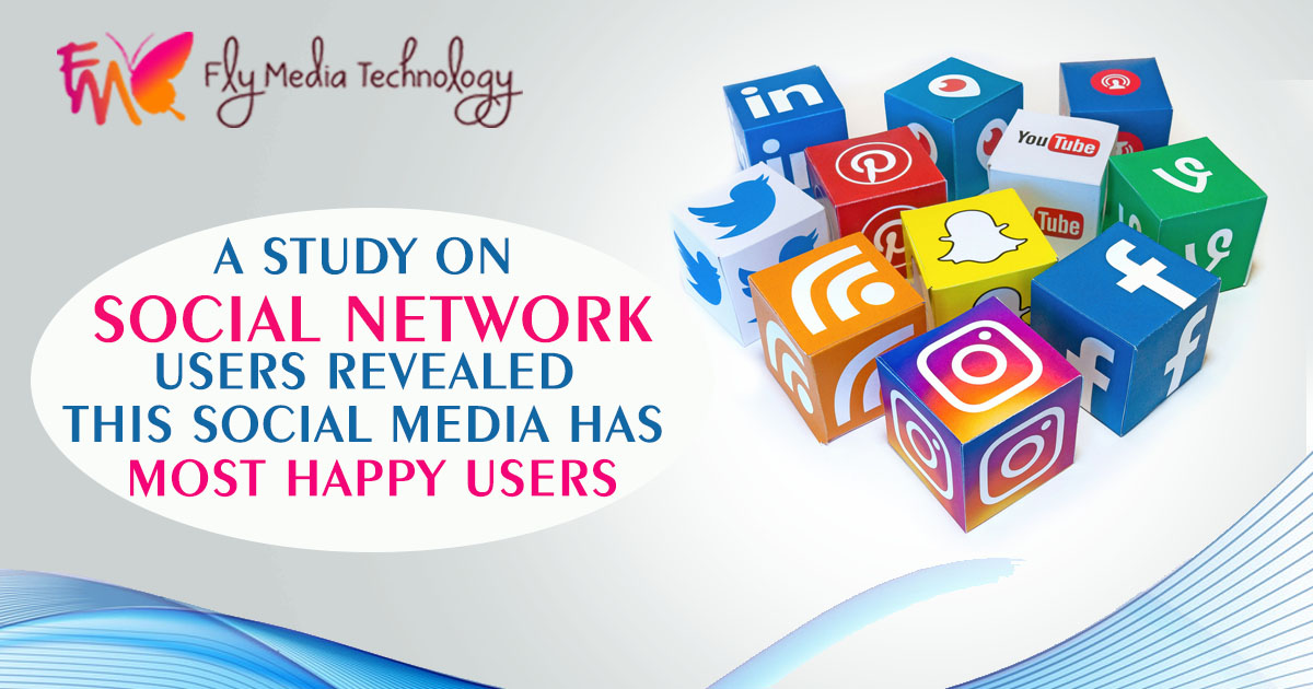 A Study On Social Network Users Revealed THIS SOCIAL MEDIA Has Most Happy Users