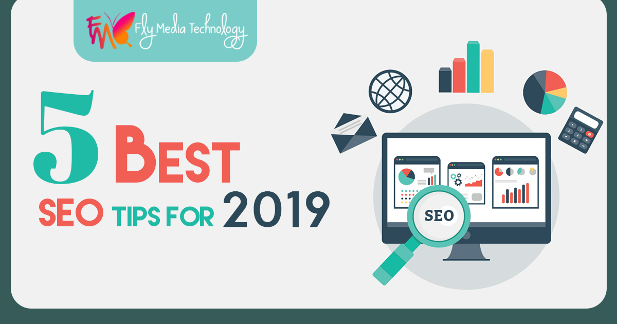 5 Best SEO Tips for 2019