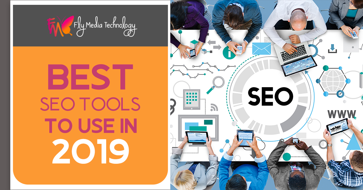 Best SEO Tools To Use In 2019