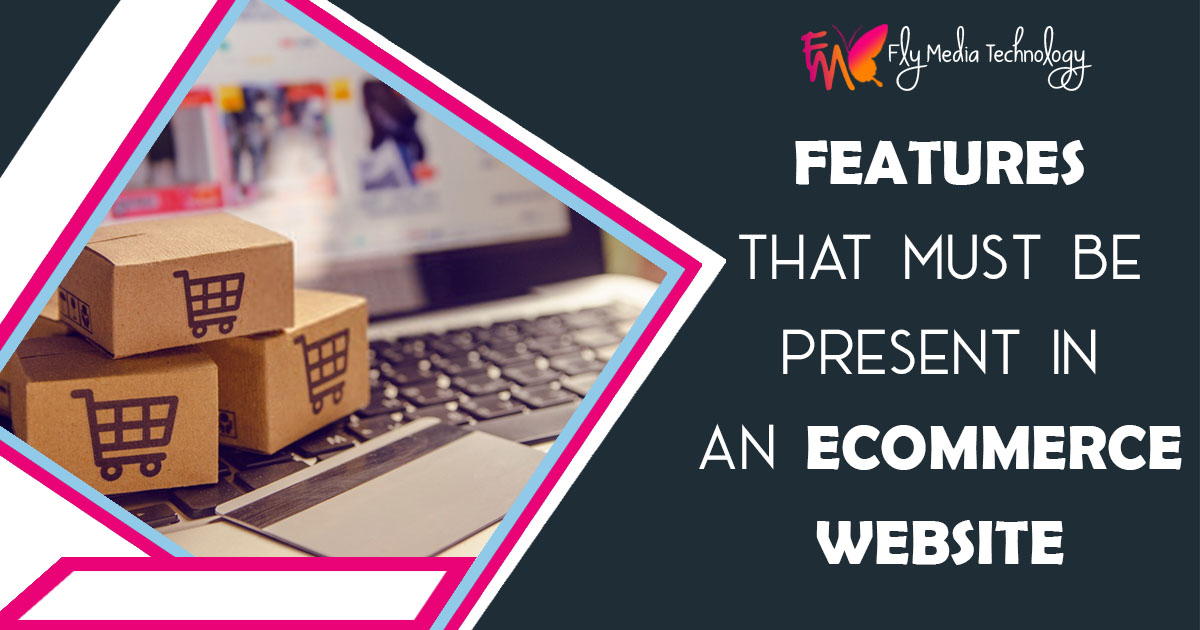 Features that must be present in an ecommerce website