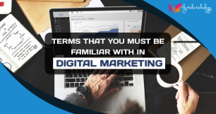 Terms that you must be Familiar with in Digital Marketing