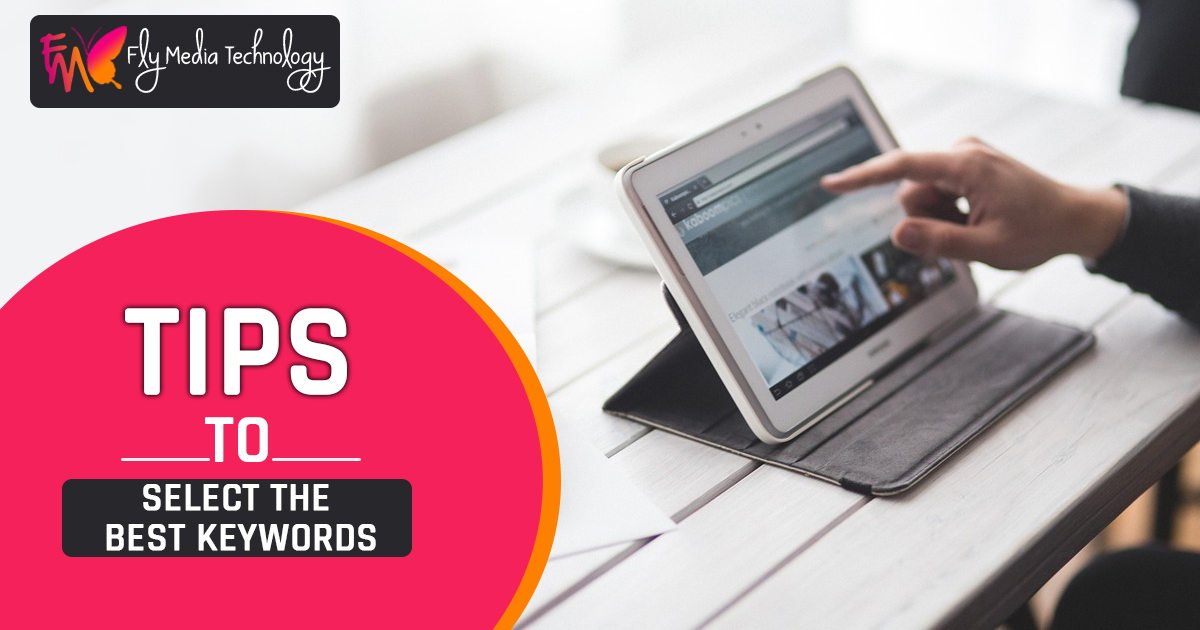 Tips to Select the Best Keywords