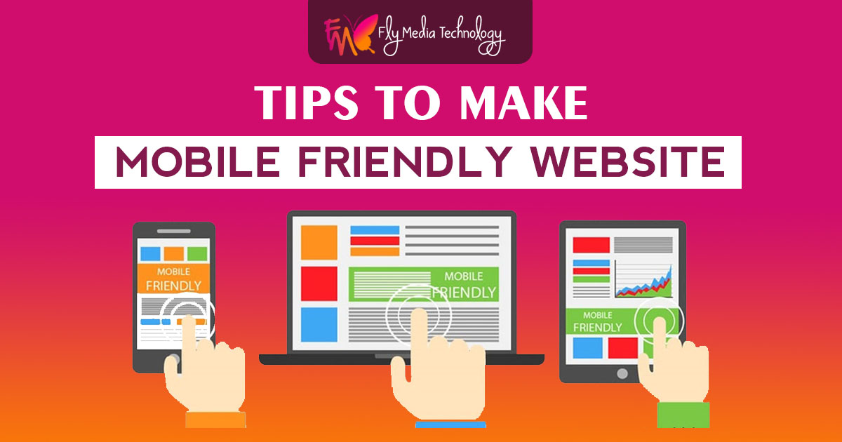 Tips to make mobile friendly website
