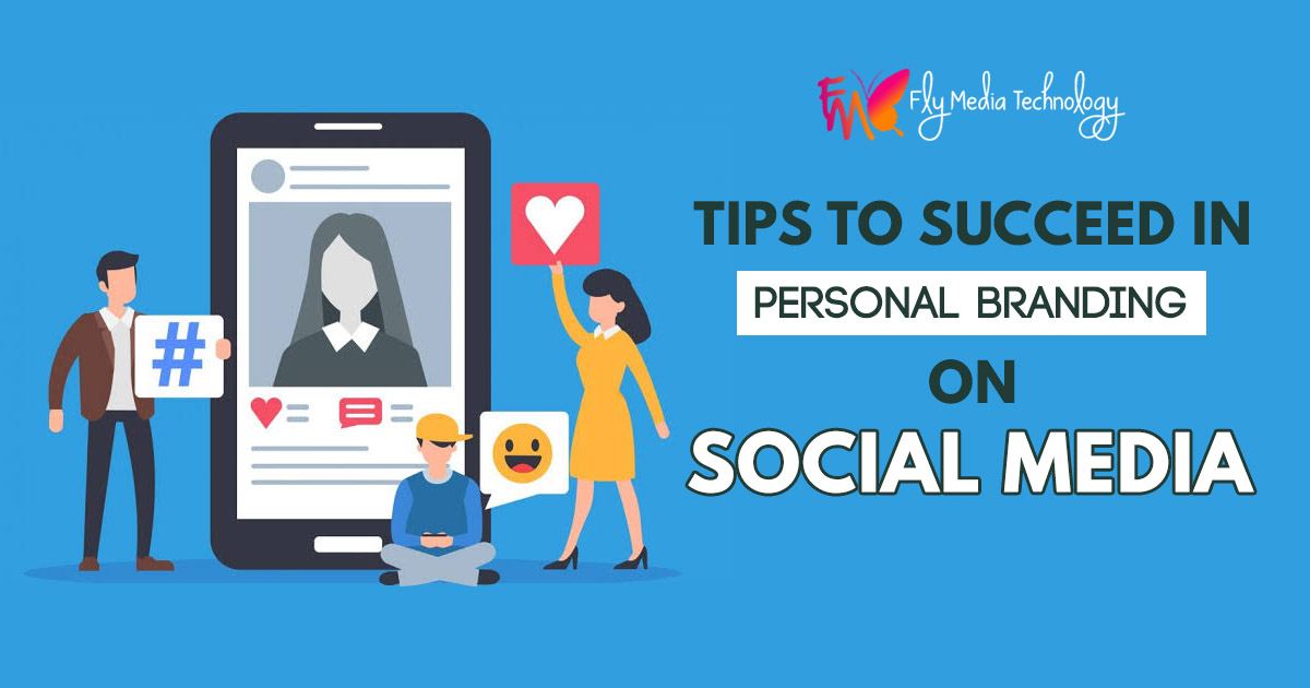 Tips to succeed in personal branding on social media