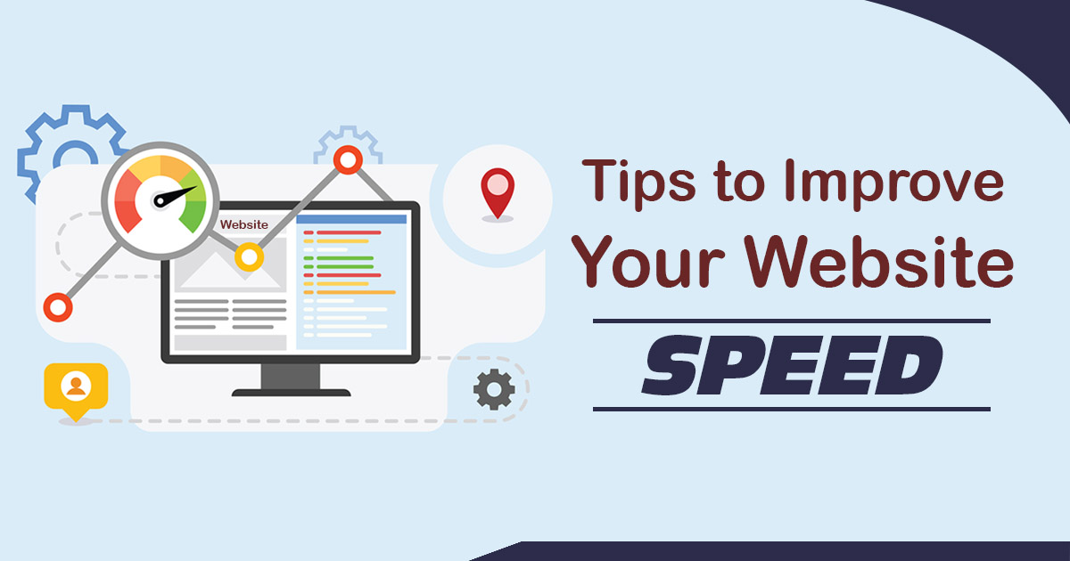 Tips to Improve Your Website Speed
