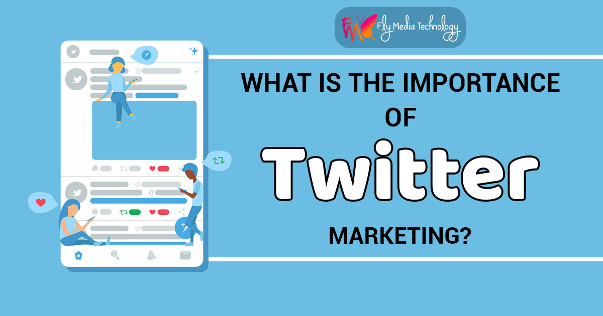 What is the importance of Twitter Marketing?
