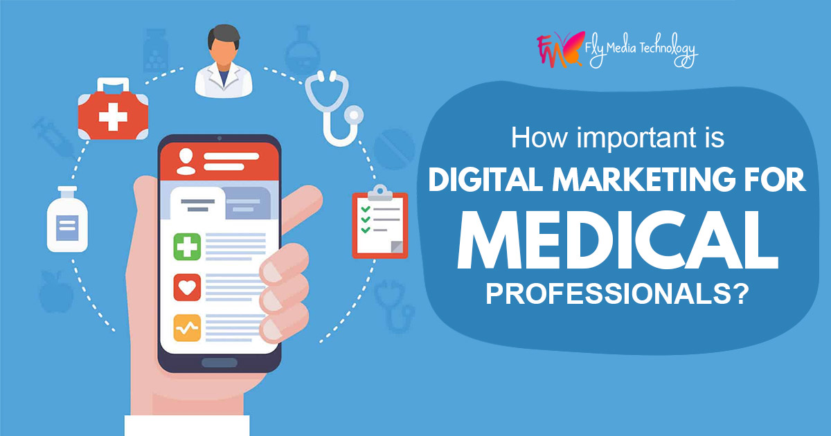 How important is digital marketing for medical professionals