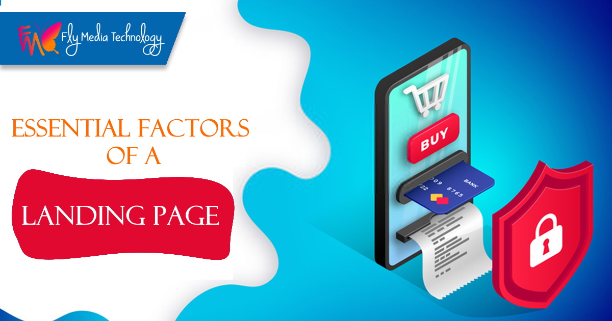Essential Factors of A Landing Page
