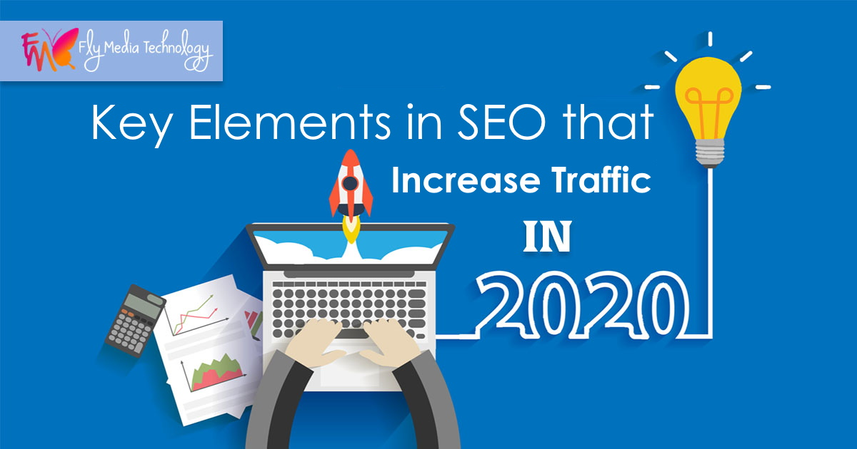 Key Elements in SEO that Increase Traffic