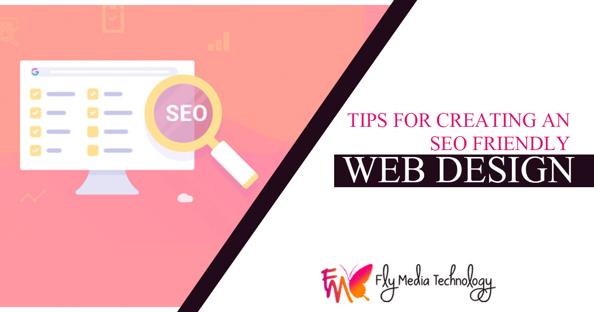 Tips for Creating an SEO Friendly Web Design
