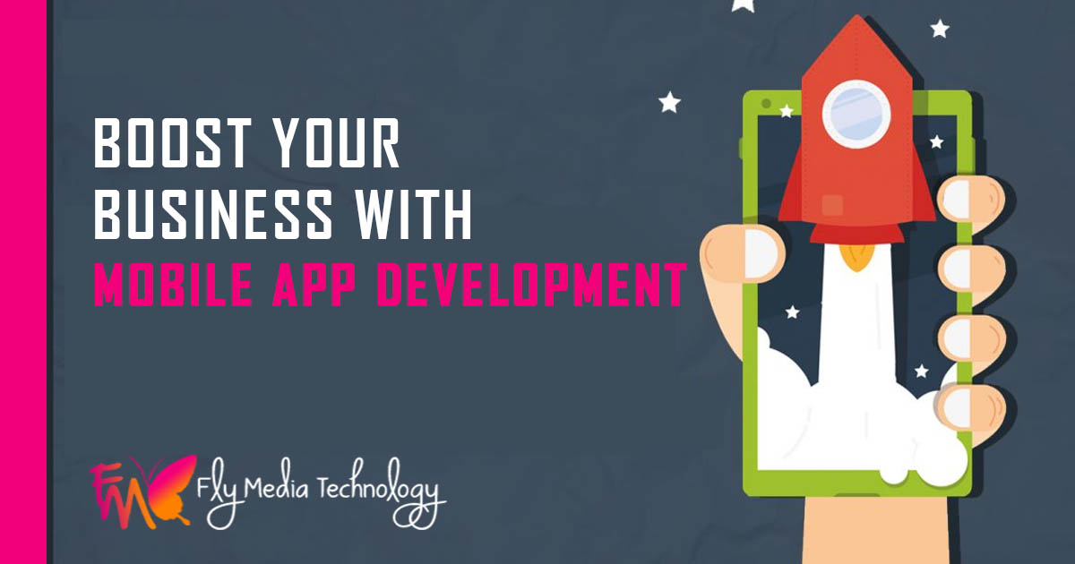 Boost Your Business with Mobile App Development