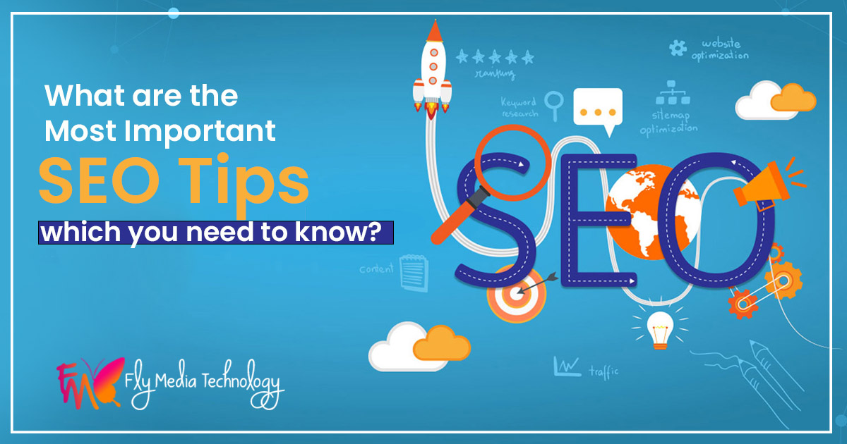 What are the most important SEO tips which you need to know