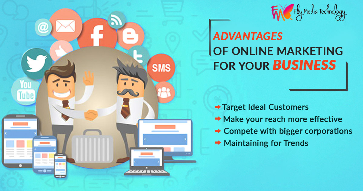advantages of Online Marketing for your business