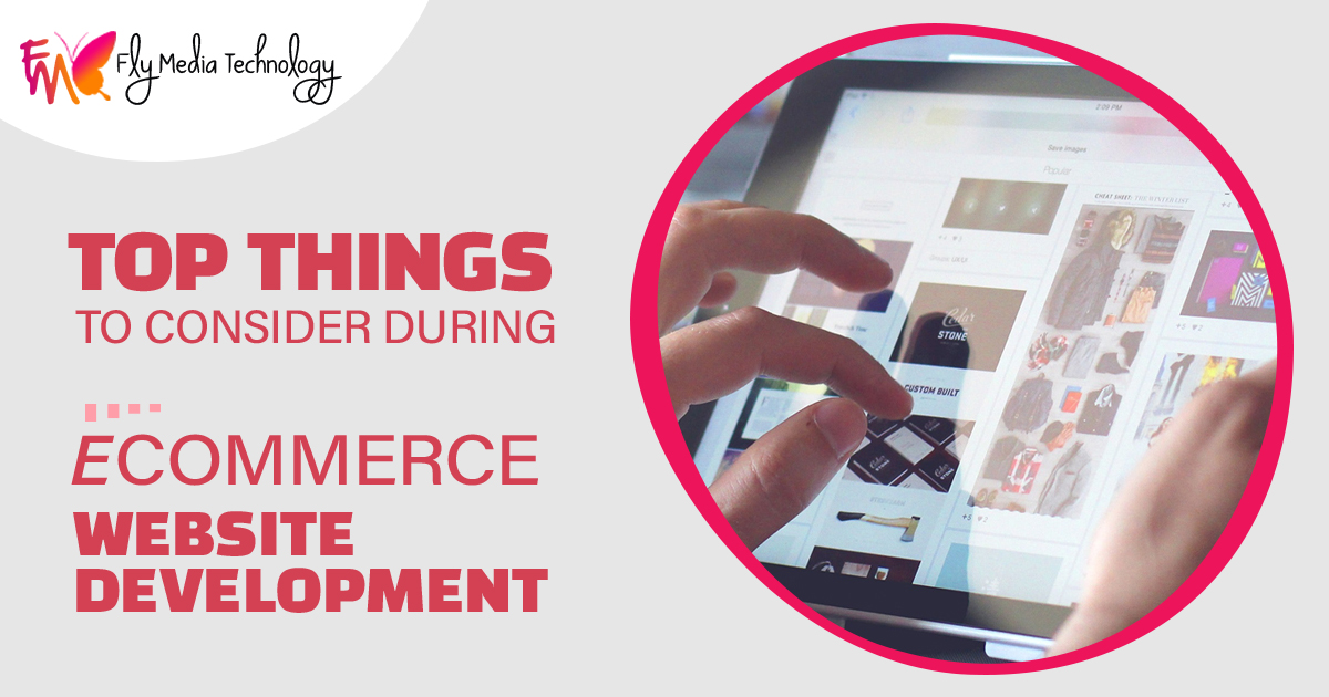 what are the top things to consider during eCommerce website development