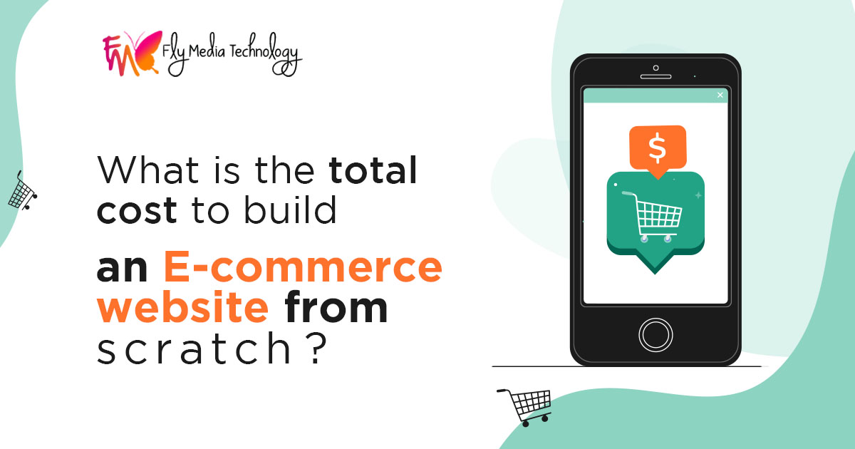 What is the total cost to build an E-commerce website from scratch?