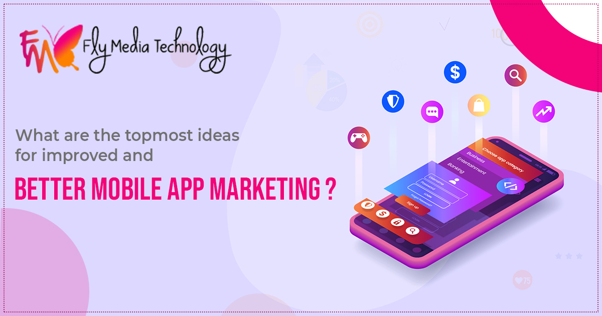 better mobile app marketing