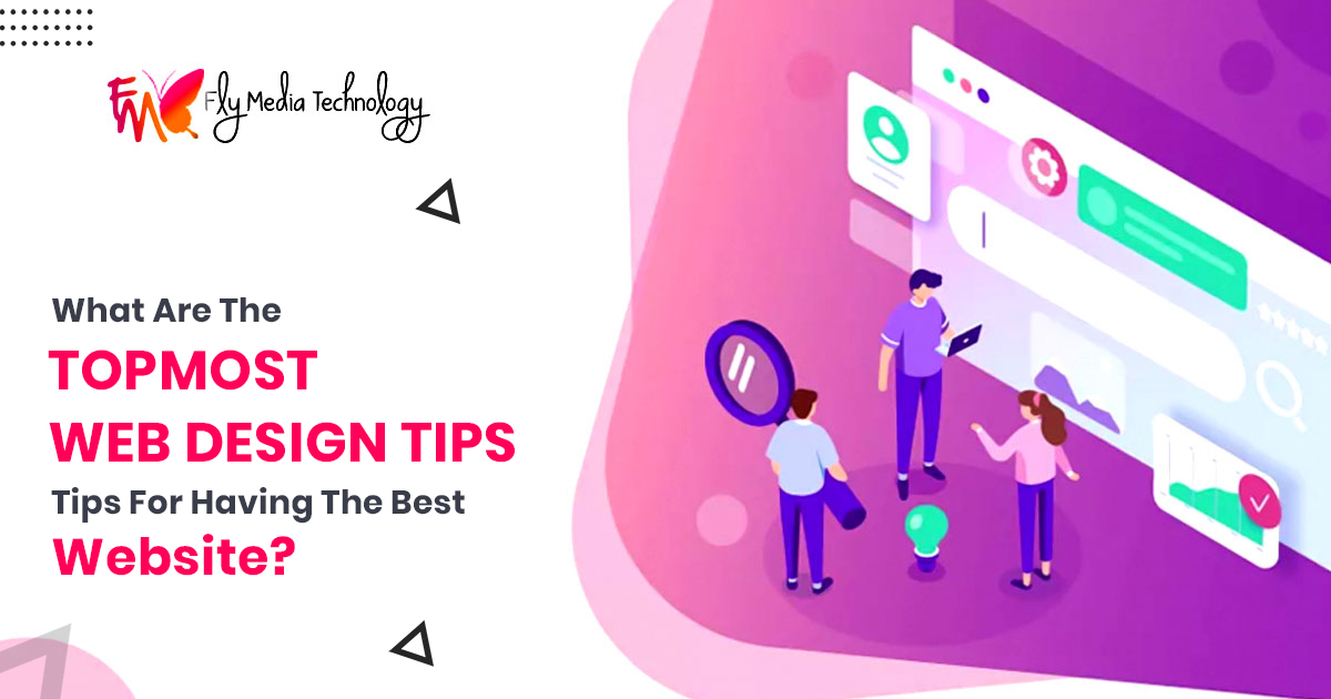 What are the topmost web design tips for having the best website