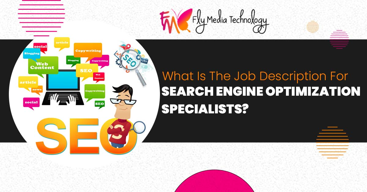 What is the job description for Search Engine Optimization specialists