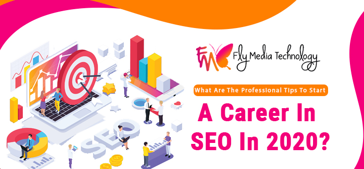 What-are-the-professional-tips-to-start-a-career-in-SEO-in-2020