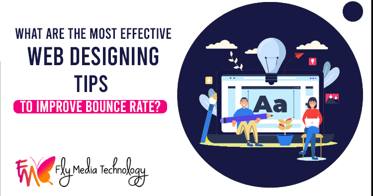 What-are-the-most-effective-web-designing-tips-to-improve-bounce-rate