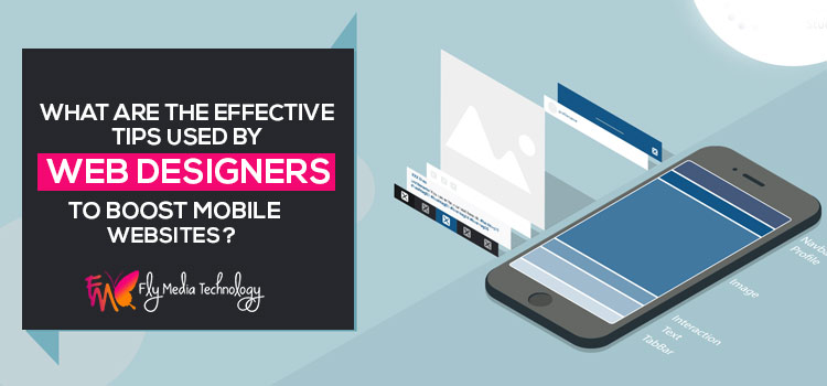 What-are-the-effective-tips-used-by-web-designers-to-boost-mobile-websites