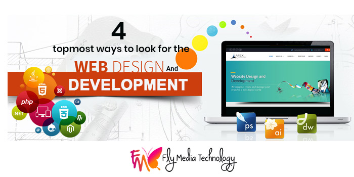 4 topmost ways to look for the best web design and development company