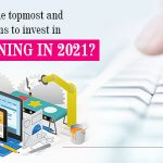 What are the topmost and vital reasons to invest in web designing in 2021