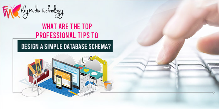 What are the top professional tips to design a simple database schema