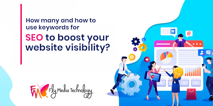 How many and how to use keywords for SEO to boost your website visibility