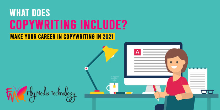 What does copywriting include Make your career in copywriting in 2021