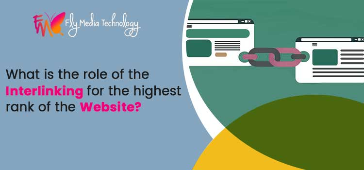 What is the role of the interlinking for the highest rank of the website?