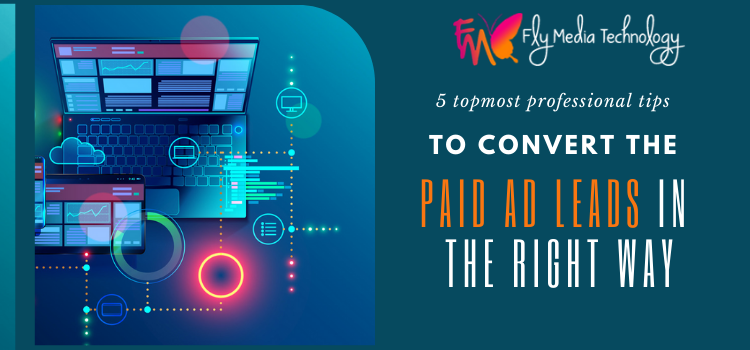 Which ways can help you to get converted with the paid ads?