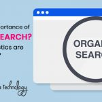 What is the importance of organic search Which SEO tactics are useful