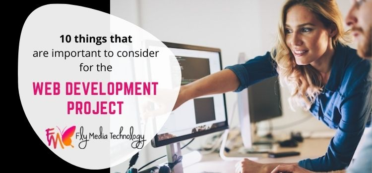 10 things that are important to consider for the web development project