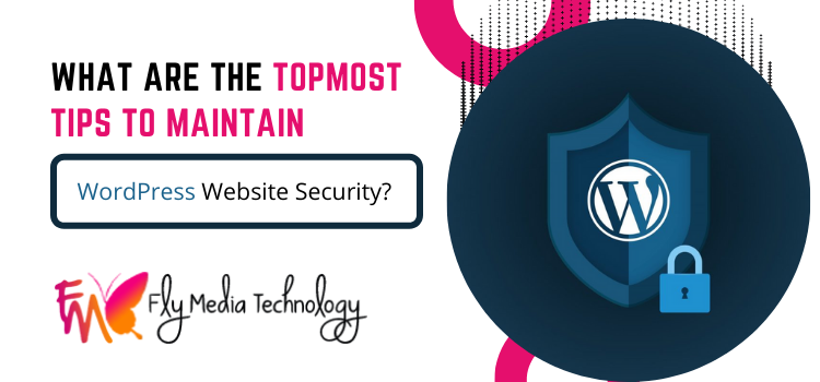 What are the topmost tip to maintain WordPress website security