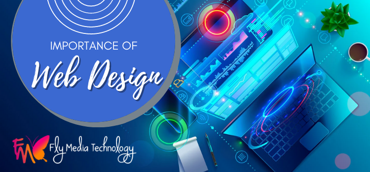 What are the 6 reasons web design is important? How to make it look good?